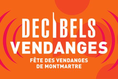 DECIBELS VENDANGES - FÊTE DES VENDANGES DE MONTMARTRE